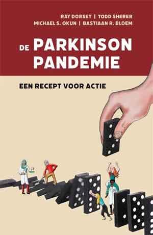 Bastiaan Bloem De Parkinson Pandemie Boek over de ziekte van Parkinson