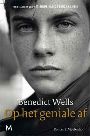 Benedict Wells Op het geniale af Recensie