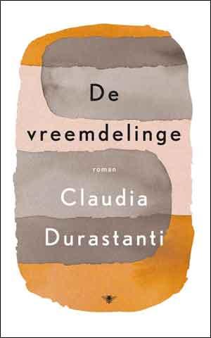 Claudia Durastanti De vreemdelinge Recensie