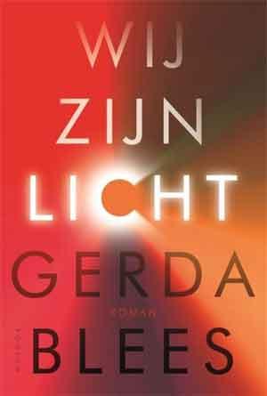 Gerda Blees Wij zijn licht Recensie