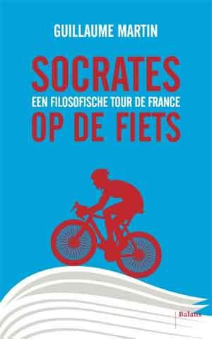 Guillaume Martin Socrates op de fiets Recensie
