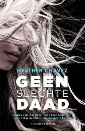 Heather Chavez Geen slechte daad Recensie