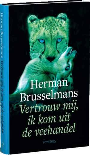 Herman Brusselmans Vertrouw mij ik kom uit de veehandel Recensie
