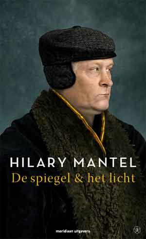 Hilary Mantel De spiegel & het licht Recensie
