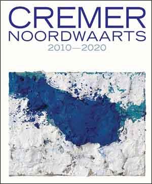 Jan Cremer Noordwaarts Boek en Tentoonstelling