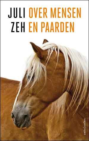 Juli Zeh Over mensen en paarden Recensie