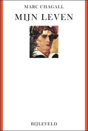 Marc Chagall Mijn leven Autobiografie