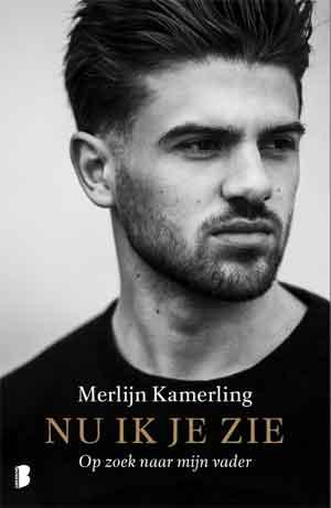 Merlijn Kamerling Nu ik je zie Boek over Antonie Kamerling
