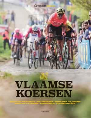 Onze Vlaamse koersen Recensie Boek over de Vlaamse wielerklassiekers