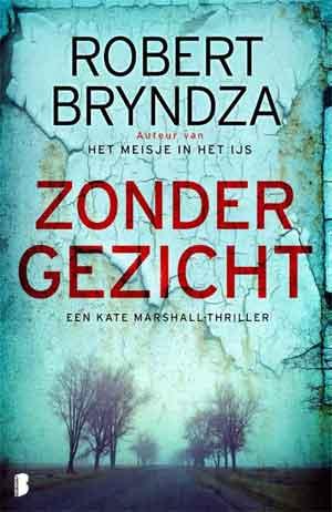 Robert Bryndza Zonder gezicht Recensie Kate Marshall thriller