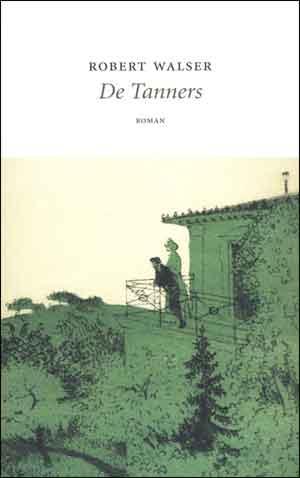 Robert Walser De Tanners Recensie