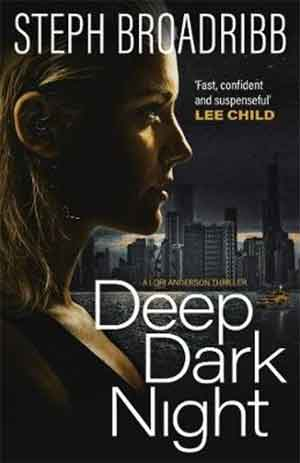 Steph Broadribb Deep Dark Night Recensie