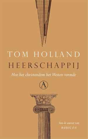 Tom Holland Heerschappij Recensie