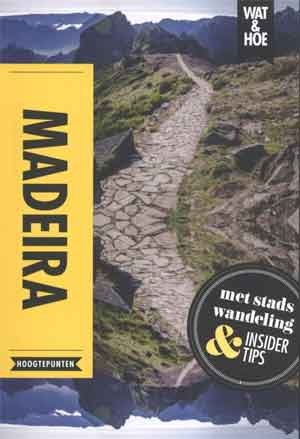 Wat & Hoe Reisgids Madeira Informatie
