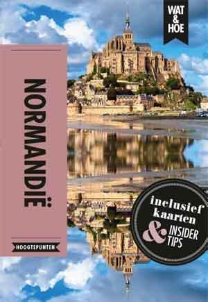 Wat & Hoe Reisgids Normandië Informatie