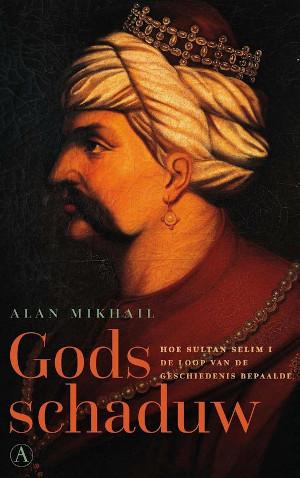 Alan Mikhail Gods schaduw Recensie