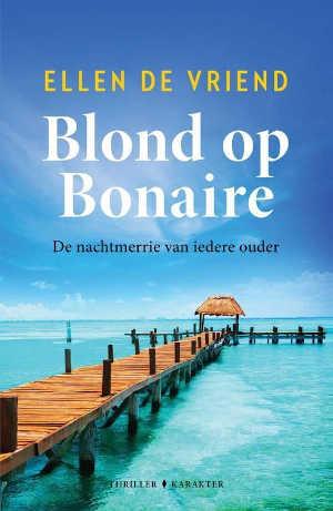 Ellen de Vriend Blond op Bonaire Recensie