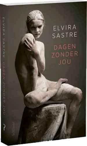 Elvira Sastre Dagen zonder jou Recensie