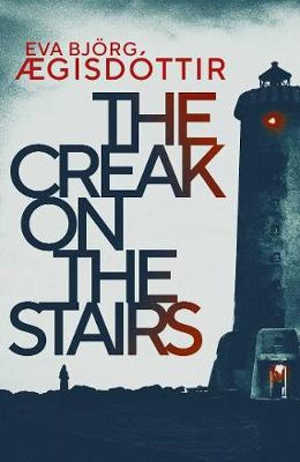 Eva Björg Ægisdóttir The Creak on the Stairs Recensie