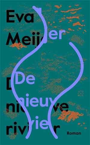 Eva Meijer De nieuwe rivier Recensie