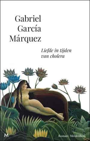 Gabriel Garcia Marquez Liefde in tijden van cholera Recensie en Boekbespreking