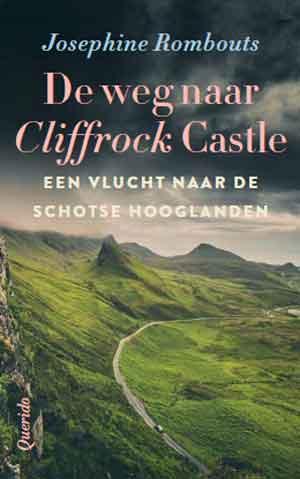 Josephine Rombouts De weg naar Cliffrock Castle Recensie