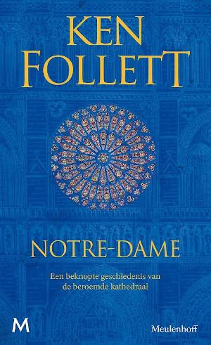 Ken Follett Notre Dame Recensie