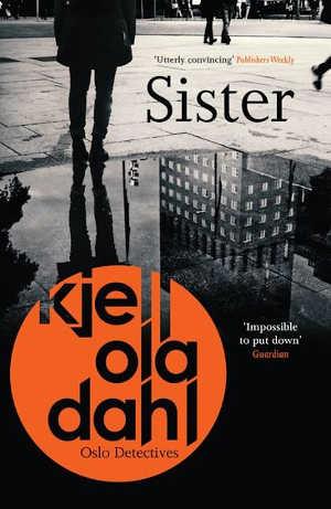 Kjell Ola Dahl Sister Recensie