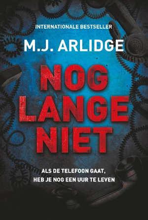 M.J. Arlidge Nog lange niet Recensie