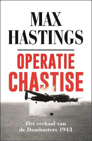Max Hastings Operatie Chastise Recensie