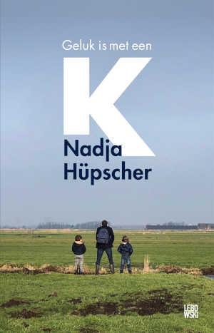 Nadja Hüpscher Geluk is met een K Recensie