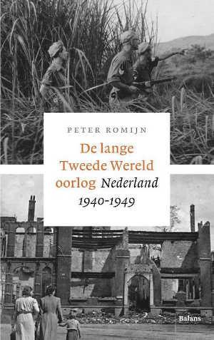 Peter Romijn De lange Tweede Wereldoorlog Recensie