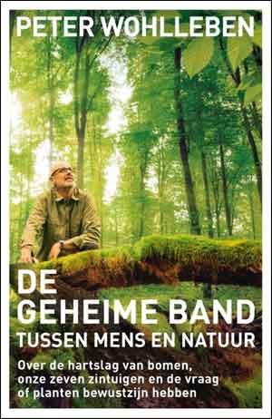 Peter Wohlleben De geheime band tussen mens en natuur Recensie