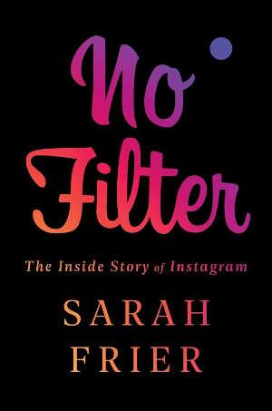 Sarah Frier No Filter Boek over Instragram Recensie