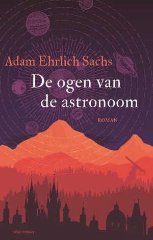 Adam Ehrlich Sachs De ogen van de astronoom Recensie