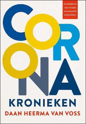 Daan Heerma van Voss Coronakronieken Recensie