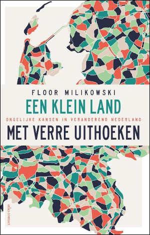Floor Milikowski Een klein land met verre uithoeken Recensie