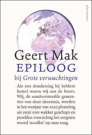 Geert Mak Epiloog bij Grote verwachtingen Recensie
