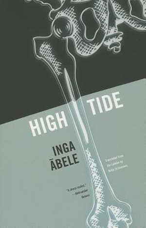 Inga Ābele High Tide Roman uit Letland