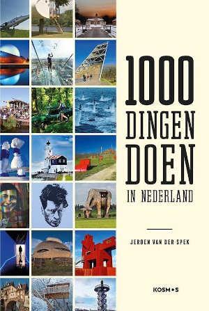 Jeroen van der Spek 1000 dingen doen in Nederland Recensie