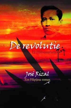 José Rizal De revolutie Roman uit de Filipijnen