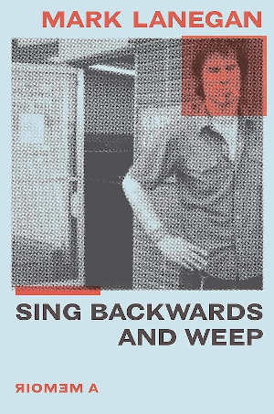 Mark Lanegan Sing Backwards and Weep Recensie