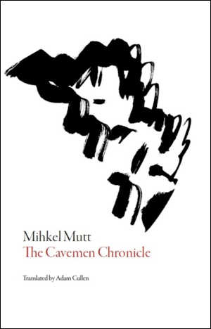 Mihkel Mutt The Cavemen Chronicle Roman uit Estland