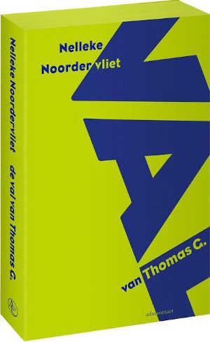 Nelleke Noordervliet De val van Thomas G Recensie