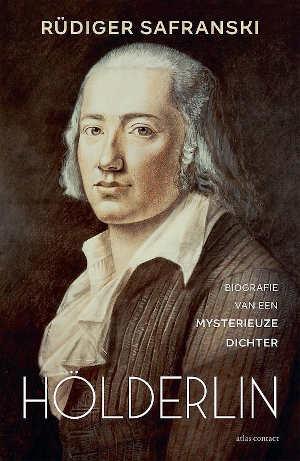 Rüdiger Safranski Hölderlin Biografie Recensie