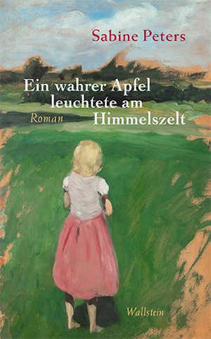 Sabine Peters Ein wahrer Apfel leuchtete am Himmelszelt Recensie