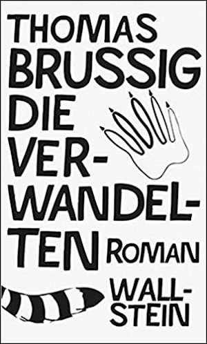 Thomas Brussig Die Verwandelten Recensie