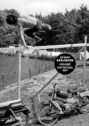 50 Jaar Kralingen Boek Recensie Holland Pop Festival 1970