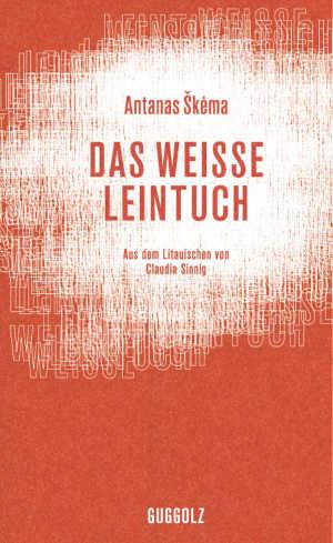 Antanas Škėma Das weiße Leintuch Roman uit Litouwen
