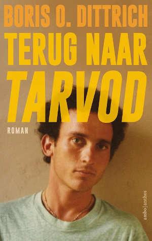 Boris O. Dittrich Terug naar Tarvod Recensie
